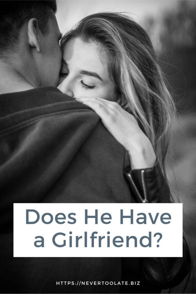 signs he has a girlfriend