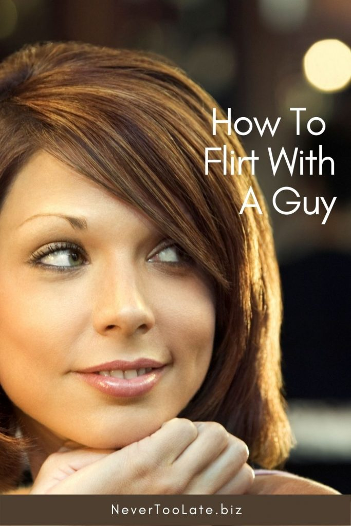 gaze into his eyes - that's how to flirt with a guy