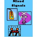 Mixed Signals – He Loves My Son But What about Me?