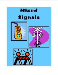 mixed signals