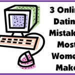 Are You Making These 3 Online Dating Mistakes?