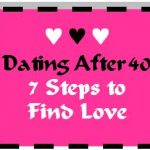 2/8 – Dating After 40 – 7 Steps to Find Love – Winstead, CT