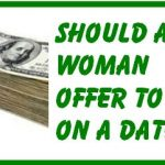 Dating After 40: Should a Woman Offer to Pay on a Date?