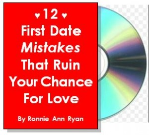 first date mistakes, dating coach, Ronnia Ann Ryan