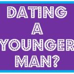 The Trouble With Dating A Younger Man