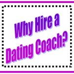 5 Reasons to Hire a Dating Coach