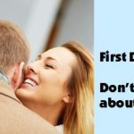 First Date Tips: Don't Talk About Your Ex