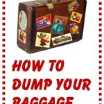Dating Advice for Women - How to Dump My Baggage?
