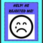 Dating Advice for Women – He Rejected Me! Now What?