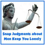 Tips for Online Dating: Harsh Snap Judgments Keep You Lonely