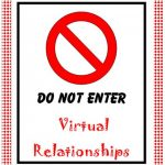 Sadly, Your Virtual Relationship Is Not True Love
