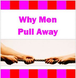 Why Do Men Pull Away