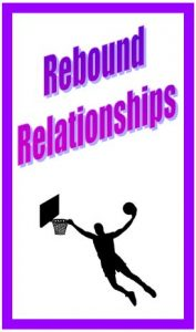 rekindling a rebound relationship advice