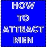 How to Attract Men: Visualize What You Want