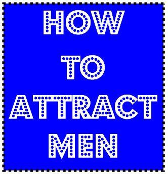 how to attract men