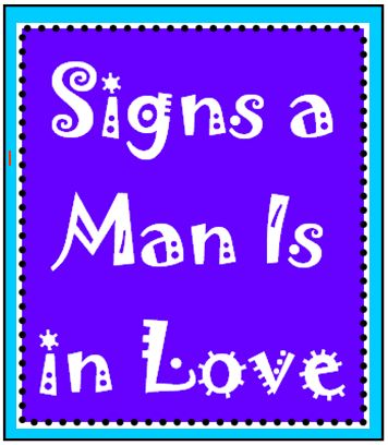 signs man is in love