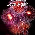 Finding Love Again: Open Your Heart for July 4th