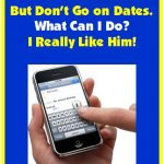 Understanding Men: We Text and Talk, But Don't Go on Dates