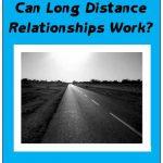 Can Long Distance Relationships Work? Understanding Men