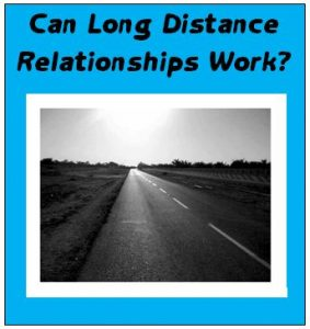 can long distance relationships work