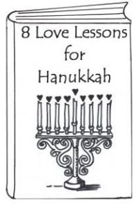 8 love lessons for Hanukkah