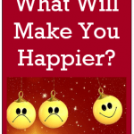 What Will Make You Happier This Thanksgiving?
