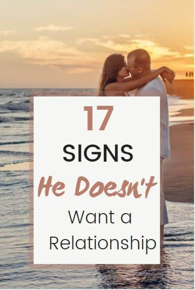 signs he doesn't want a relationship