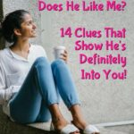 Does He Like Me? 14 Clues That Show He's Definitely Into You