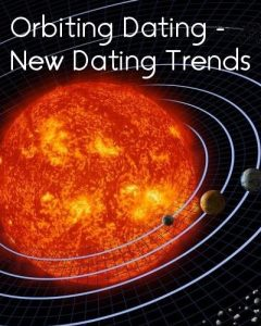 orbiting dating