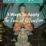 Manifesting Love  – 3 Ways to Apply the Law of Attraction