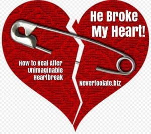 he broke my heart
