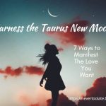 7 Ways To Harness April's Taurus New Moon To Manifest True Love