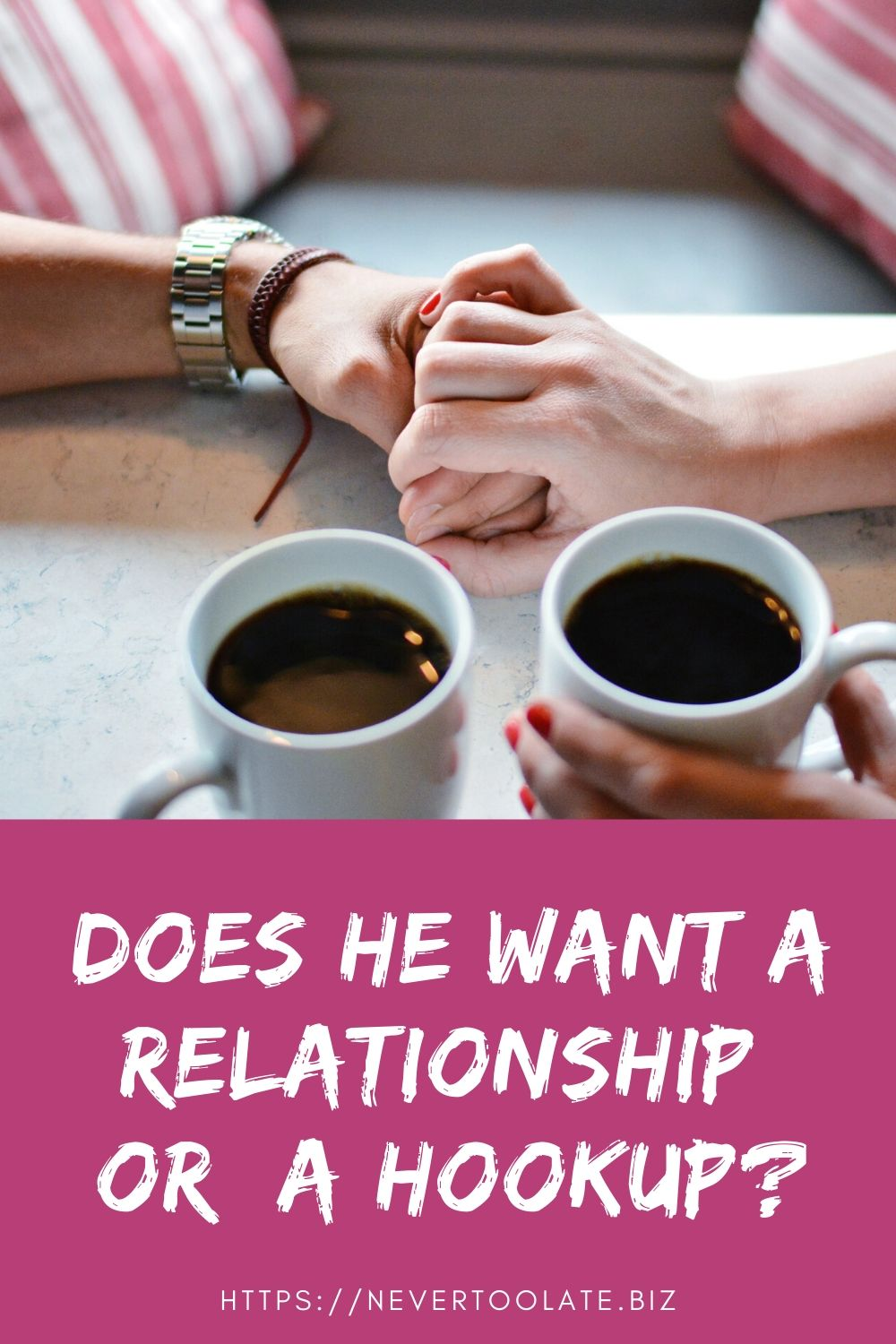 how to tell if he wants a relationship or a hookup