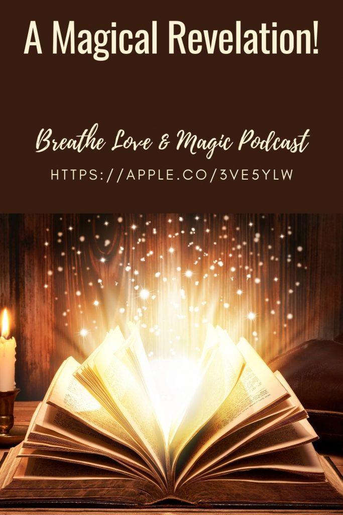 A magical revelation - spiritual podcast