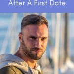5 Signs He Likes You After The First Date