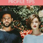 15 Simple Online Dating Profile Tips Help You Find Love Faster