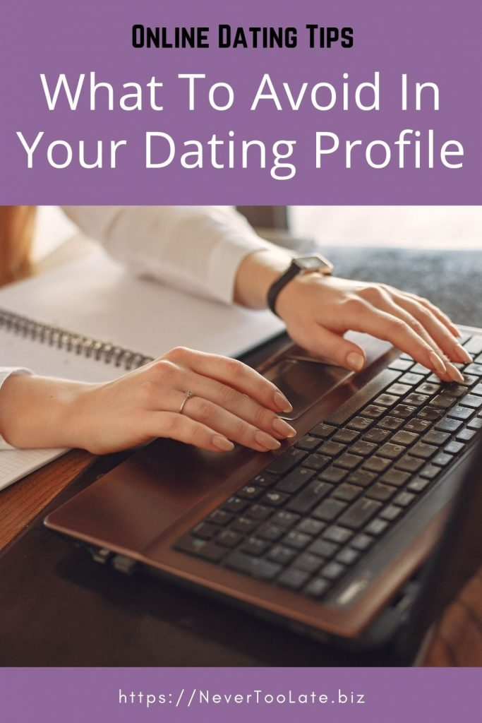 what to avoid in your dating profile