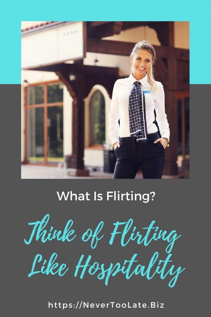 flirting is like hospitality