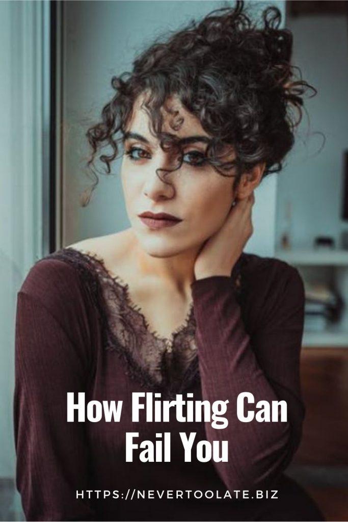 how flirting can fail