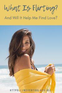 will flirting help me find love