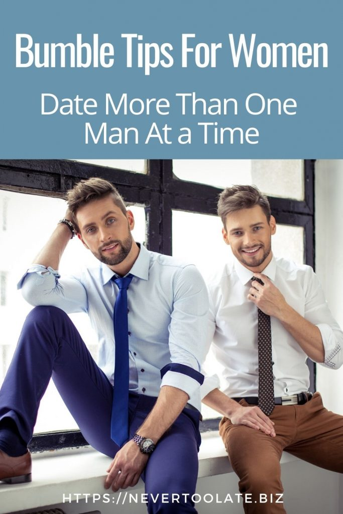 date more than one man at a time